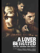 A Lover Betrayed poster